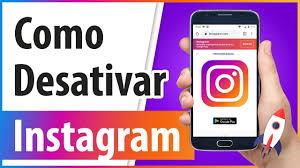 como faz para desativar a conta do instagram
