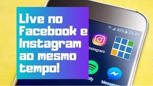 como fazer live no facebook e instagram ao mesmo tempo